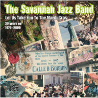 Take Me to the Mardi Gras The Savannah Jazz Band