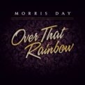 Free Download Morris Day Over That Rainbow Mp3