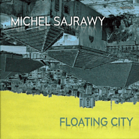 Floating City Michel Sajrawy