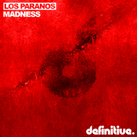 Madness (Cold Miles Remix) Los Paranos MP3