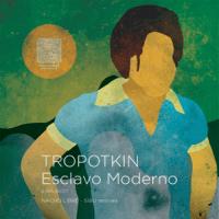 Esclavo Moderno (Sibu Remix) Tropotkin