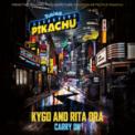 Free Download Kygo & Rita Ora Carry On Mp3