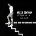 Free Download Nassif Zeytoun Kermal Allah Mp3