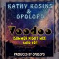 Free Download Kathy Kosins & Opolopo Voodoo (Summer Night Mix) [Radio Edit] Mp3