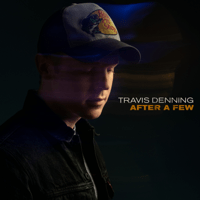 After a Few Travis Denning MP3
