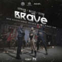 Free Download Erphaan Alves, Nailah Blackman & Sekon Sta Brave Mp3