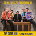 Free Download Joe Mullins & The Radio Ramblers The Guitar Song (feat. Del McCoury) Mp3
