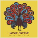 Free Download Jackie Greene Crazy Comes Easy (Single) Mp3