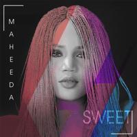 Sweet Maheeda