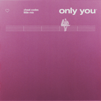 Only You Cheat Codes & Little Mix MP3