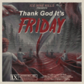 Free Download ICE NINE KILLS Thank God It's Friday Mp3