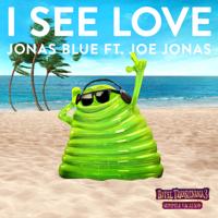 I See Love (feat. Joe Jonas) [From