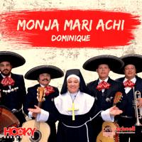 Monja Mari Achi Dominique (Bernasconi Single Mix)