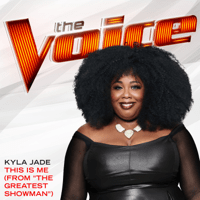 "This Is Me (From ""The Greatest Showman"") [The Voice Performance] Kyla Jade MP3"