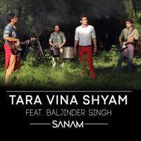 Tara Vina Shyam (feat. Baljinder Singh) SANAM MP3