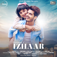 Izhaar (with DJ GK) Gurnazar MP3