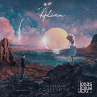Alien Sabrina Carpenter & Jonas Blue MP3