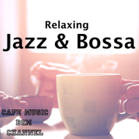 Relaxing Jazz Cafe Music BGM channel MP3