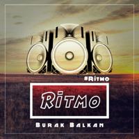 Ritmo Burak Balkan MP3