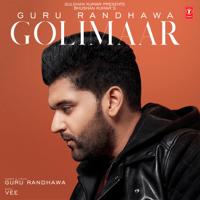 Golimaar Guru Randhawa & Vee