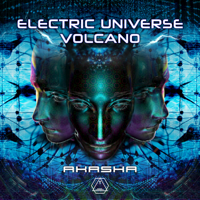 Akasha Volcano & Electric Universe MP3