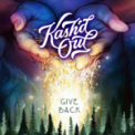Free Download Kash'd Out Give Back Mp3