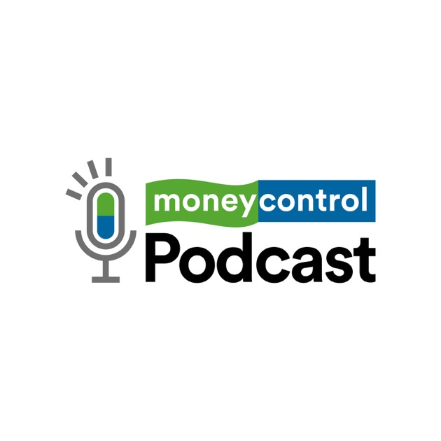 moneycontrol Podcast by moneycontrol on Apple Podcasts