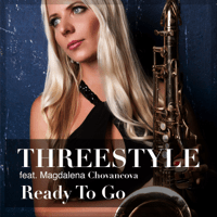 Ready to Go (feat. Magdalena Chovancova) Threestyle MP3