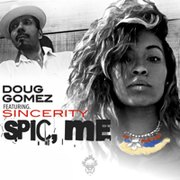 Spic, Me (Drums Mix) [feat. Sincerity] Doug Gomez MP3