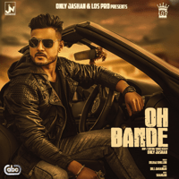 Oh Bande (with Shahgur) Dilraj Dhillon MP3
