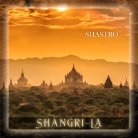 Searching for Shangri-La Shastro MP3