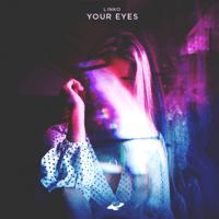 Your Eyes Linko MP3