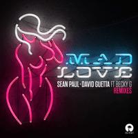 Mad Love (feat. Becky G) Sean Paul & David Guetta MP3