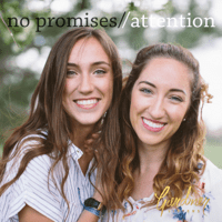 No Promises / Attention Gardiner Sisters