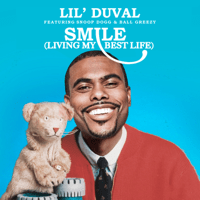 Smile (Living My Best Life) [feat. Snoop Dogg & Ball Greezy] Lil Duval MP3