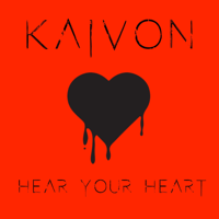 Hear Your Heart Kaivon