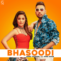 Bhasoodi (feat. Hina Khan) Sonu Thukral