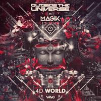 4D World (Outside the Universe vs. Magik) Outside The Universe & Magik