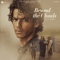 Free Download A. R. Rahman Beyond the Clouds (Original Motion Picture Soundtrack) Mp3