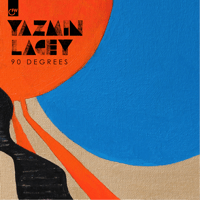 90 Degrees Yazmin Lacey song