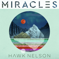 Never Let You Down (feat. Hunter and Tara) Hawk Nelson