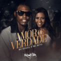 Free Download Mc Kekel & MC Rita Amor de Verdade Mp3