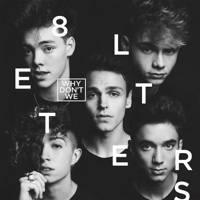 8 Letters Why Don't We MP3