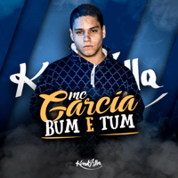 Bum e Tum MC Garcia