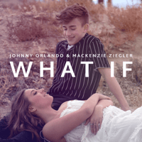 What If Johnny Orlando & Mackenzie Ziegler MP3