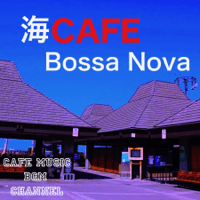 Bossa Nova Wave Cafe Music BGM channel