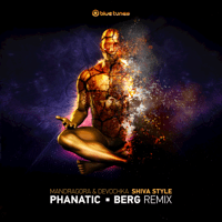 Shiva Style (Berg, Phanatic Remix) Mandragora & Devochka MP3
