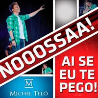 Ai Se Eu Te Pego! (Ao Vivo) Michel Teló MP3