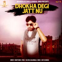 Dhokha Degi Jatt Nu Ranjit Mani MP3