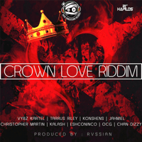 Crown Love Riddim Rvssian